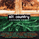 Exposed Roots: The Best of Alt. Country