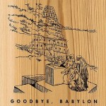 Goodbye Babylon