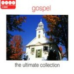 Gospel: The Ultimate Collection