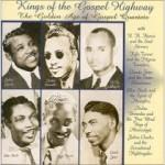 Kings of the Gospel Highway: The Golden Age of Gospel Quartets