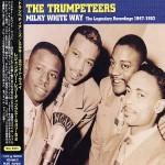 Milky White Way: The Legendary Recordings 1947-1952