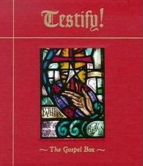 Testify! The Gospel Box