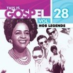 This Is Gospel Vol. 28: HOB Legends