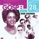 This Is Gospel Vol. 28: HOB Legends