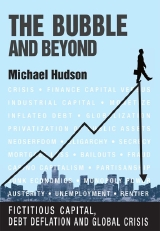 The Bubble and Beyond: Fictitious Capital, Debt Deflation and the Global Crisis