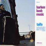 Harlem Bush Music: Taifa