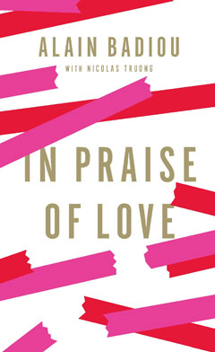 In Praise of Love