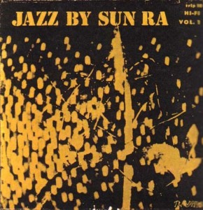 Jazz By Sun Ra - Vol. 1