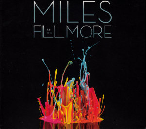 Miles at the Fillmore: The Bootleg Series Vol. 3