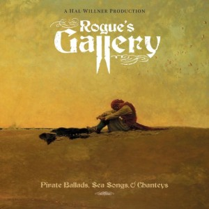 Rogue's Gallery: Pirate Ballads, Sea Songs, & Chanteys
