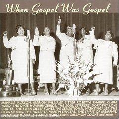 When Gospel Was Gospel