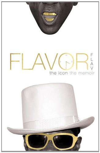 Flavor Flav: The Icone The Memoir