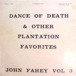 Vol 3: Dance of Death & Other Plantation Favorites