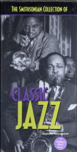 The mithsonian Collection of Classic Jazz