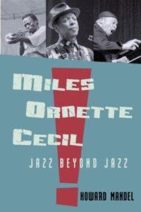 Miles, Ornette Cecil: Jazz Beyond Jazz