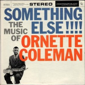 Something Else!!! The Music of Ornette Coleman