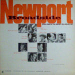 Newport Broadside: Topical Songs at the Newport Folk Festival 1963