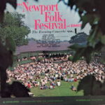The Newport Folk Festival - 1963: The Evening Concerts, Vol. 1