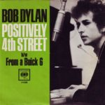 """Positively 4th Street"" / ""From a Buick 6"""