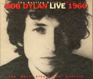 "The Bootleg Series, Vol. 4: Live 1966: The ""Royal Albert Hall"" Concert"