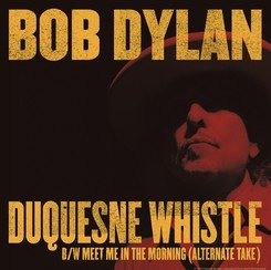 """Duquesne Whistle"" / ""Meet Me in the Morning (Alternate Take)"""