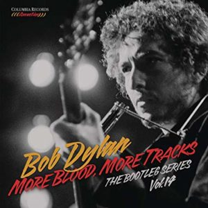 More Blood, More Tracks: The Bootleg Series Vol 14