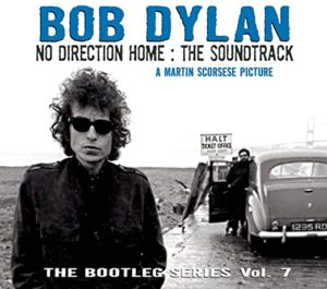 The Bootleg Series, Vol. 7: No Direction Home: The Soundtrack