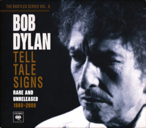The Bootleg Series, Vol. 8: Tell Tale Signs: Rare and Unreleased 1989–2006