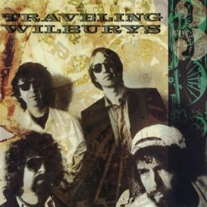 Traveling Wilburys, Vol. 3